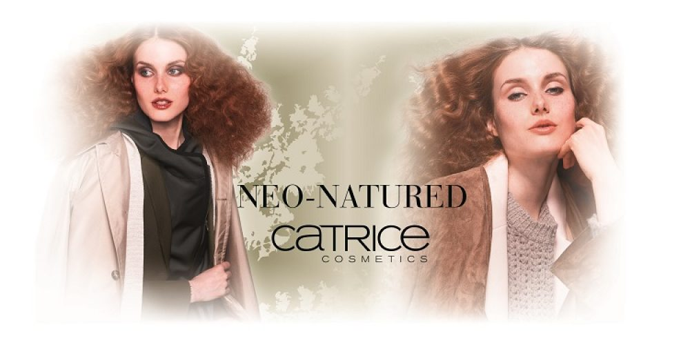 "Limited Edition ""Neo-Natured"" by CATRICE is OUT!"